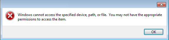 Windows cannot access the specified device, path or file. You may not have the appropriate permissions to access the item.